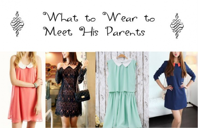 What to Wear to Meet His Parents