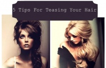 5 Tips for Teasing Your Hair