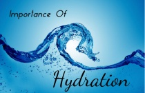 Importance Of Hydration!