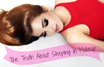 The Truth about Sleeping in Makeup