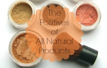 The Positives of All Natural Products