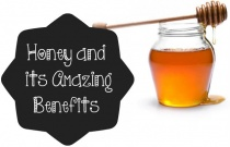 Honey and its Amazing Benefits