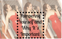 Pampering Yourself and Why It's Important