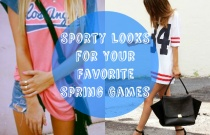 Sporty Looks for Your Favorite Spring Games
