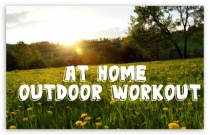 At Home Outdoor Workout