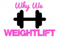 Why We Weight lift