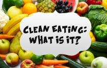 Clean Eating: What Is It?