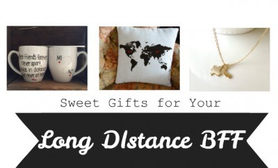 chelsea crockett sweet gifts for your long distance bff