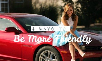 4 ways to be more friendly