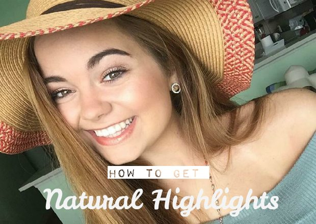 chelsea crockett how to get natural highlights
