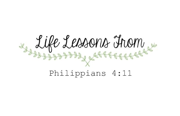 life lessons from Philippians 4-11