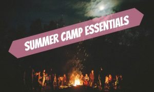 Chelsea Crockett - Summer Camp Essentials
