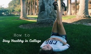 chelsea-crockett-how-to-stay-healthy-in-college