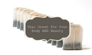 chelsea-crockett-tea-great-for-your-body-and-beauty