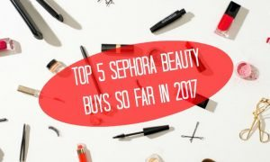 Chelsea Crockett - Sephora Beauty Buys