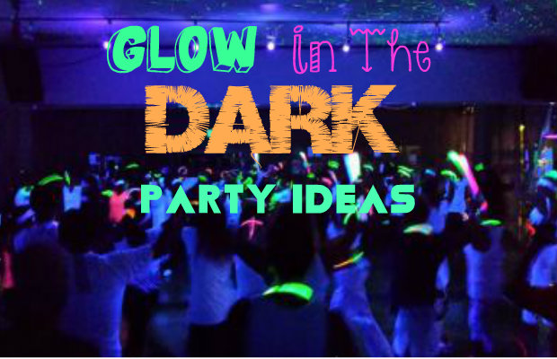 Glow In The Dark Party Ideas Chelsea Crockett